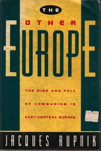 The Other Europe (Revised Edition): Jacques Rupnik
