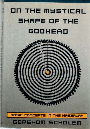9780805240825: On the Mystical Shape of the Godhead: Basic Concepts in the Kabbalah