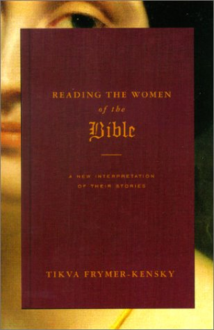 9780805241211: Reading the Women of the Bible