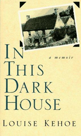 9780805241228: In This Dark House: A Memoir