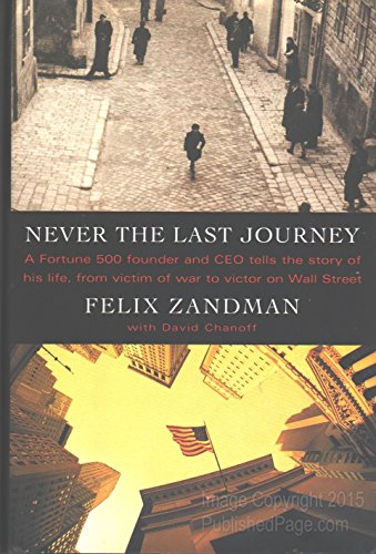 Never the Last Journey: Zandman, Felix; Chanoff, David