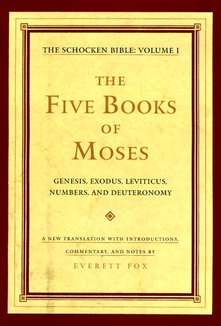 9780805241402: The Five Books of Moses: The Schocken Bible, Volume I (The Schocken Bible , Vol 1)