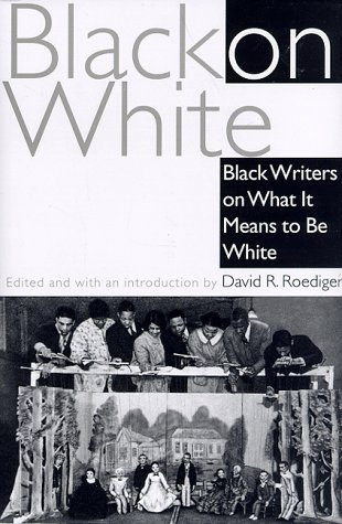 9780805241464: Black on White: Black Writers on What It Means to Be White