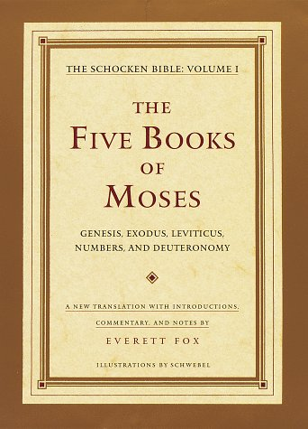 9780805241549: The Five Books of Moses : Genesis, Exodus, Leviticus, Numbers, Deuteronomy : A New Translation With Introductions, Commentary, and Notes