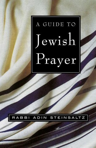 9780805241747: A Guide to Jewish Prayer