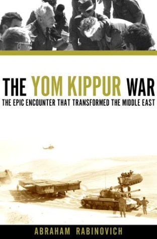 9780805241761: The Yom Kippur War: The Epic Encounter That Transformed the Middle East