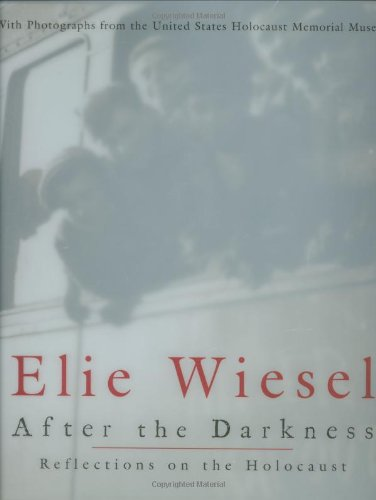 After the Darkness:Reflections on the Holocaust: Wiesel, Elie