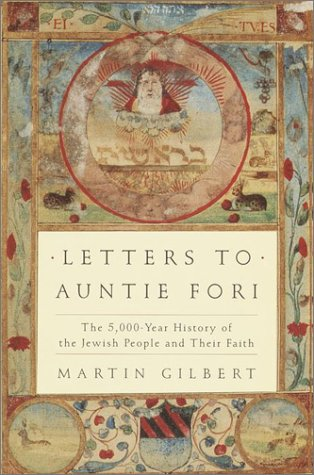 LETTERS TO ANTIE FORI: MARTIN GILBERT