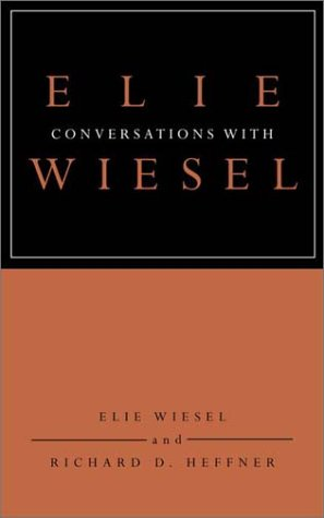 9780805241921: Conversations with Elie Wiesel