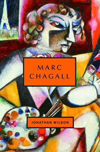 Marc Chagall (Signed First Edition): Wilson, Jonathan