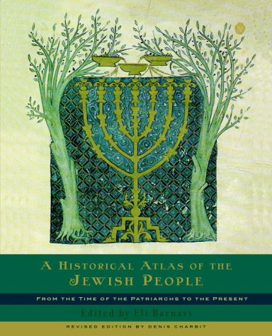 9780805242263: A Historical Atlas of the Jewish People: From the Time of the Patriarchs to the Present