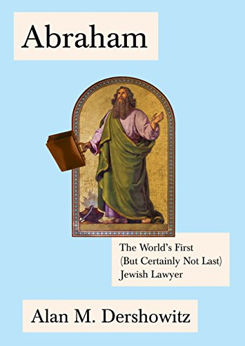 9780805242935: Abraham: The World's First (But Certainly Not Last) Jewish Lawyer (Jewish Encounters Series)