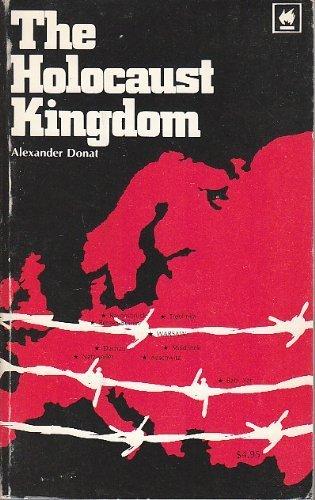 Holocaust Kingdom: Alexander Donat