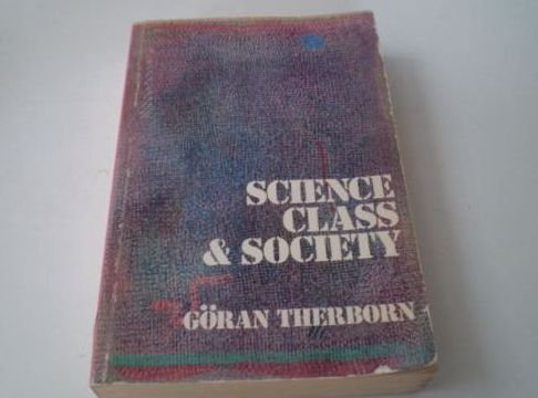 9780805270815: Science, Class and Society