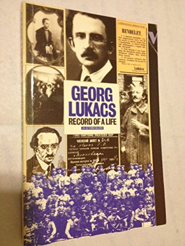 9780805272000: Georg Lukacs: Record of a Life an Autobiographical Sketch
