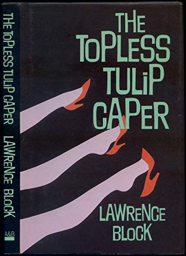 9780805282023: The Topless Tulip Caper