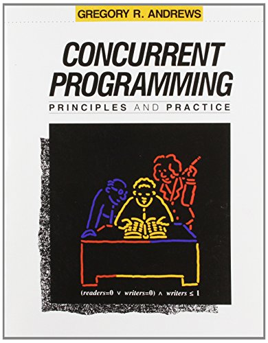 9780805300864: Concurrent Programming: Principles and Practice