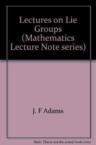 9780805301168: Lectures on Lie Groups (Mathematics Lecture Note Series)