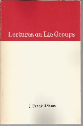9780805301175: Lectures on Lie groups (Mathematics lecture note series)