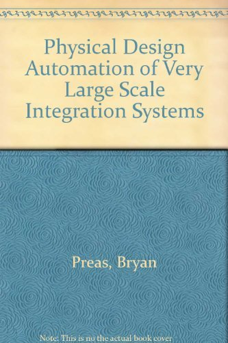 9780805301427: Physical Design Automation of Vlsi Systems - AbeBooks