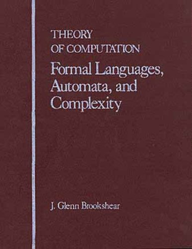 9780805301434: Theory of Computation:Formal Languages, Automata, and Complexity (Benjamin/Cummings Series in Computer Science)
