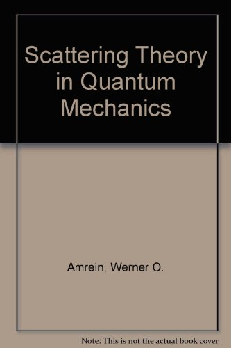 9780805302035: Scattering Theory in Quantum Mechanics (Lecture notes and supplements in physics ; 16)