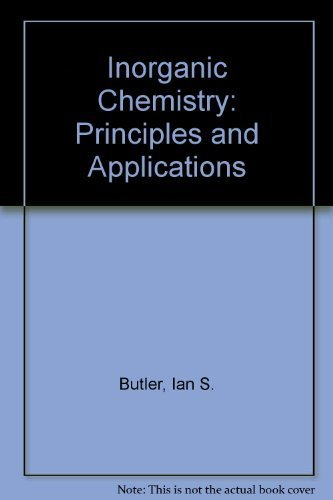 9780805302479: Inorganic Chemistry: Principles and Applications