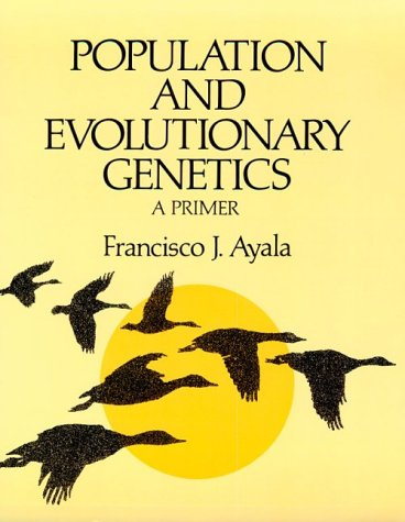 Population and Evolutionary Genecitc a Primer