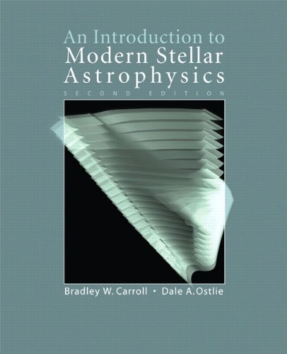 9780805303483: An Introduction to Modern Stellar Astrophysics