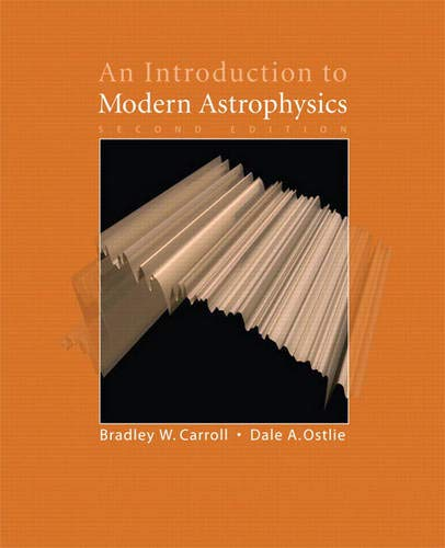 9780805304022: An Introduction to Modern Astrophysics