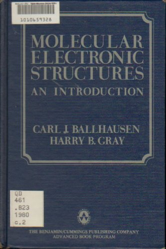 9780805304527: Molecular Electronic Structures: An Introduction