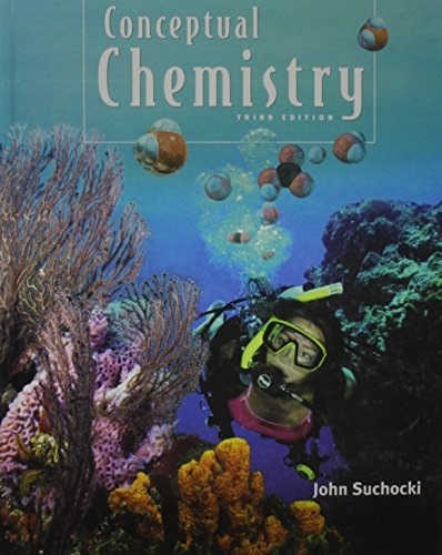 9780805305791: Conceptual Chemistry : Understanding Our World of Atoms and Molecules