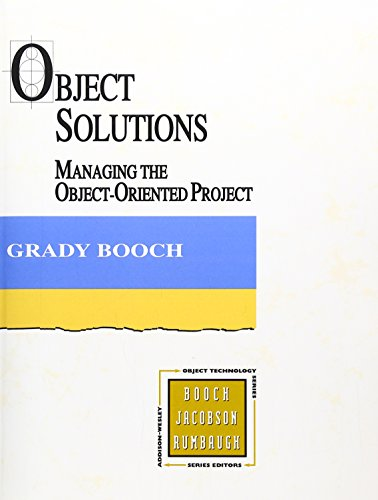 9780805305944: Object Solutions: Managing the Object-Oriented Project