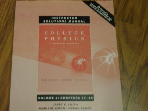 College Physics Instructor's Solution Manual Volume 2: Knight, Jones,Field