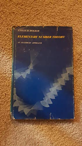 9780805310184: Elementary Number Theory: An Algebraic Approach