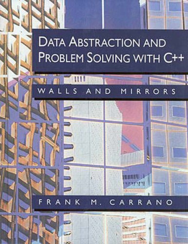 9780805312263: Data Abstraction and Problem Solving With C++: Walls and Mirrors