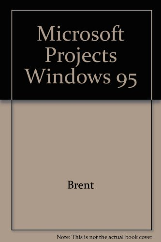 9780805316131: Microsoft Projects Windows 95 (SELECT lab series)