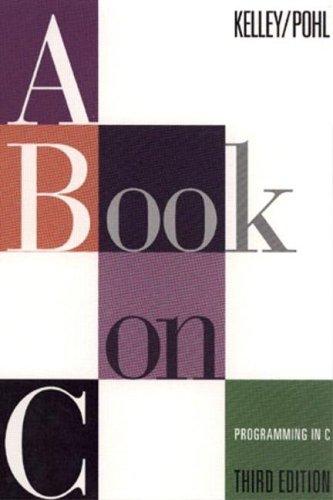 A Book on C: Ira Pohl; Al