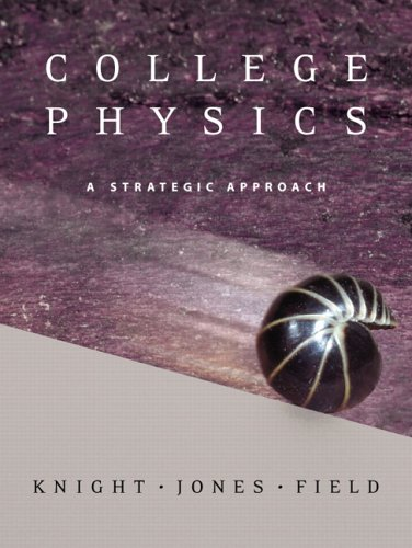 College Physics: A Strategic Approach Vol 2 with MasteringPhysics ™: Knight, Randall D., ...