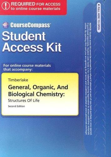 9780805317114: General, Organic, and Biological Chemistry: Structures of Life: CourseCompass Student Access Kit [With Student Code]