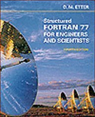 9780805317756: Structured Fortran 77 for Engineers and Scientists