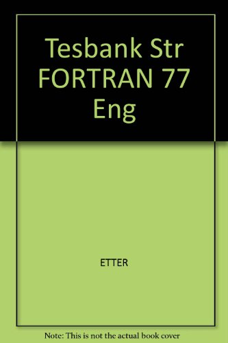 9780805317770: Tesbank Str FORTRAN 77 Eng
