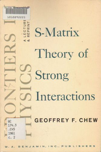 9780805319507: S-Matrix Theory of Strong Interactions