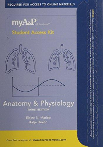 MyA&P(TM) with CourseCompass(TM) Student Access Kit for: Marieb, Elaine N.,
