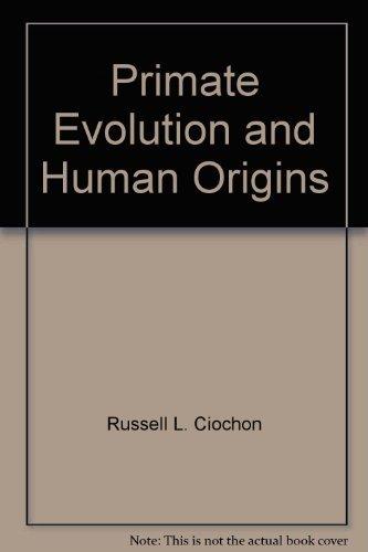 9780805322408: Primate Evolution and Human Origins