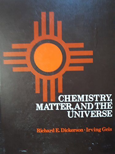 9780805323696: Chemistry, Matter and the Universe: Integrated Approach to General Chemistry