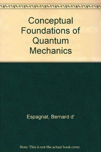 9780805323832: Conceptual Foundations of Quantum Mechanics
