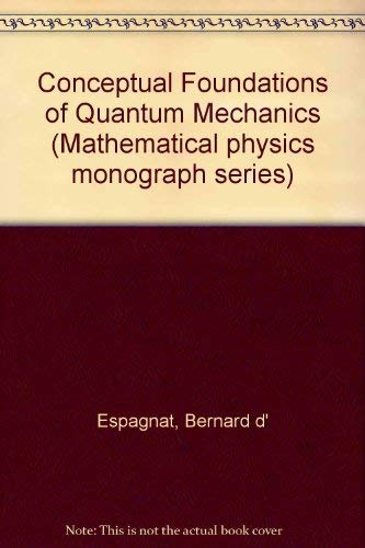 9780805323849: Conceptual Foundations of Quantum Mechanics (Mathematical physics monograph series)