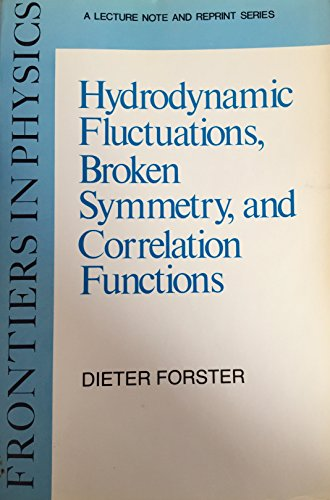 9780805325614: Hydrodynamic Fluctuations Broken Symmetry and Correlation