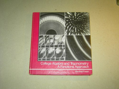 9780805325904: College Algebra and Trigonometry: A Functional Approach
